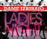 Ladies night: Dame izbirajo, hit komedija